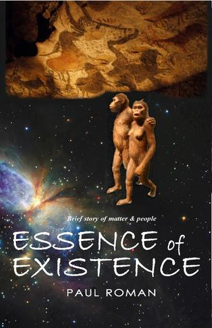 Essence of Existence: Brief story of matter and people