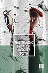 The Tragic Fate of Moritz Toth: Peter Owen World Series: Serbia