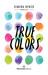 True Colors by Ximena Renzo