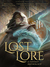 Lost Lore by Ben Galley