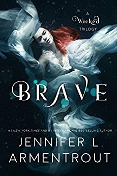 Brave (A Wicked Trilogy, #3)