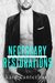 Necessary Restorations (The Walshes, #3)