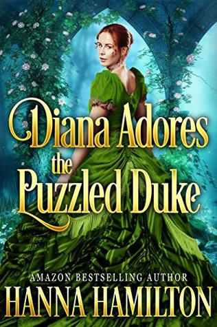 Diana Adores the Puzzled Earl: A Historical Regency Romance Novel