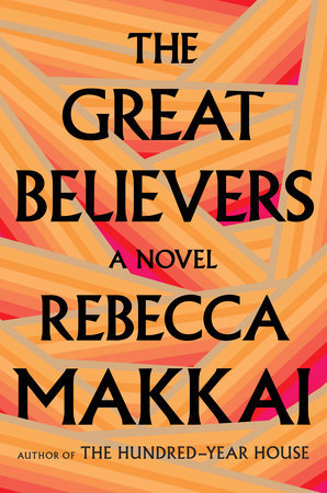 Image result for The Great Believers by Rebecca Makkai