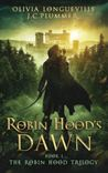 Robin Hood's Dawn (The Robin Hood Trilogy #1)
