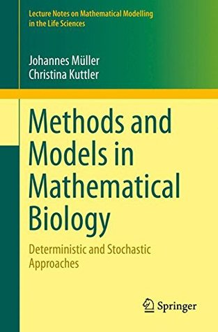 Mathematical Models in Biology: Deterministic and Stochastic Approaches