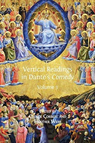 Vertical Readings in Dante's Comedy: Volume 3