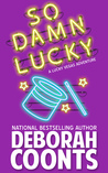 So Damn Lucky (Lucky O'Toole, #3)