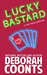 Lucky Bastard by Deborah Coonts