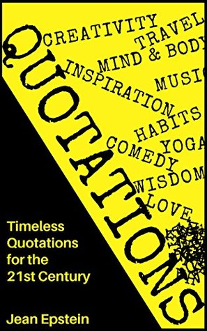 Quotations: Ultimate Collection for the 21st Century
