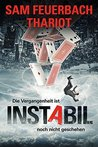 Instabil by Sam Feuerbach