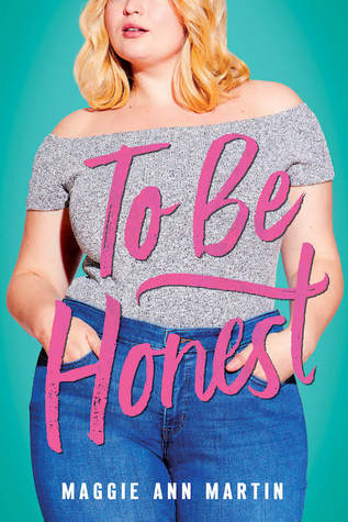 Preorder To Be Honest by Maggie Ann Martin