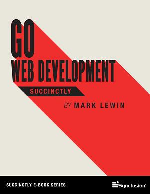 Go Web Development Succinctly