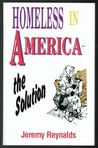 Homeless in America: The Solution