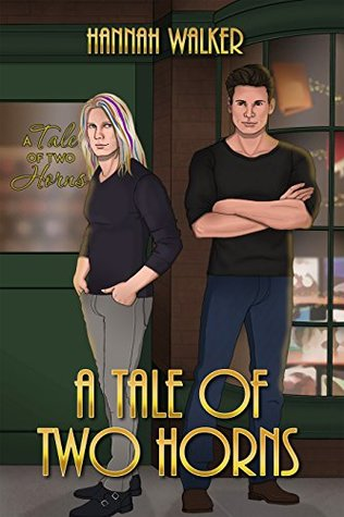 Recent Release Review: A Tale of Two Horns (Corent City Tales Book 1) by Hannah Walker