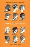Long Story Short by Rebecca Burton
