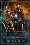 Behind the Vale by Brian D. Anderson
