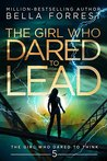 Book cover for The Girl Who Dared to Lead (The Girl Who Dared, #5)