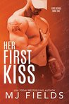 Her First Kiss: Londons story (Firsts #1)