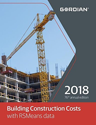 Building Construction Costs with RSMeans Data 2018