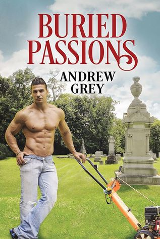 Release Day Review: Buried Passions by Andrew Grey