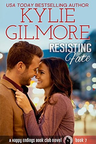 Resisting Fate (Happy Endings Book Club, #7)