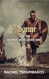 Ragnar and the Women Who Loved Him (Viking Secrets, #1)