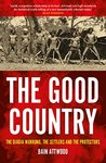The Good Country : The Djadja Wurrung, The Settlers and the Protectors