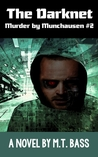 The Darknet: Murder by Munchausen Future Crime Mystery (Book 2)