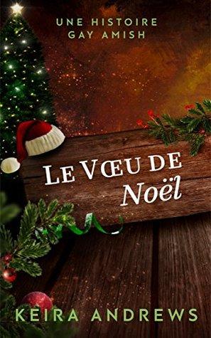 Le Voeu de Noël: Une Histoire Gay Amish