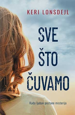 Sve što čuvamo (The Everything Series, Book 1)