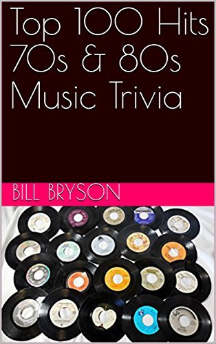 Top 100 Hits 70s & 80s Music Trivia