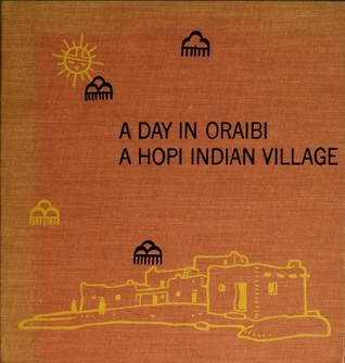 A Day in Oraibi: A Hopi Indian Village