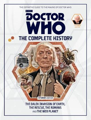 Doctor Who: The Complete History - Stories 10-13 The Dalek Invasion of Earth, The Rescue, The Romans and The Web Planet (Doctor Who: The Complete History, #61)