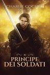 Il principe dei Soldati (Soldati Hearts, #1)