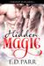 Hidden Magic by E.D. Parr