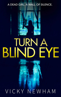 Turn a Blind Eye (DI Maya Rahman, #1)