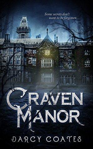 Craven Manor by Darcy Coates