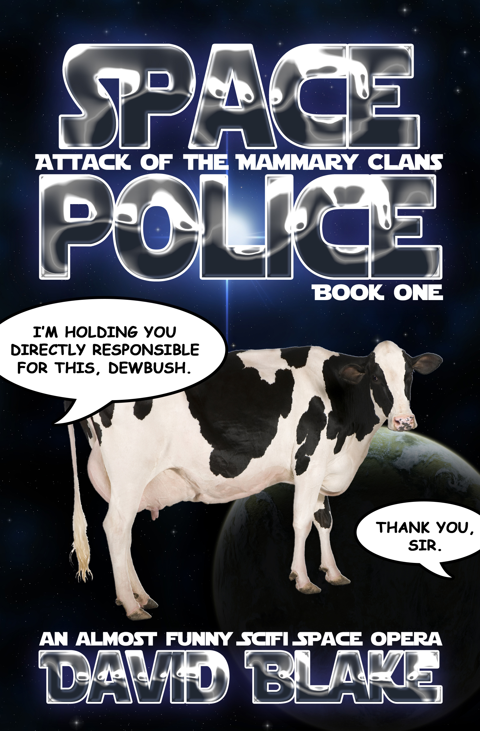 Attack of the Mammary Clans (Space Police #1)