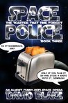 The Toaster That Time Forgot (Space Police #3)