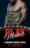 Play Maker: A Memphis Knights Football Romance