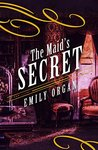 The Maid's Secret (Penny Green #3)