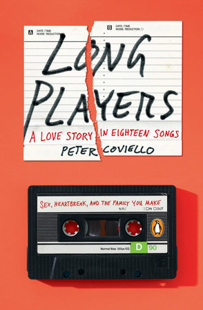 Long Players: A Love Story in Eighteen Songs