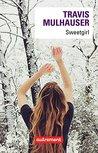 Sweetgirl (AUTREMENT LITTE)