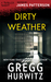 Dirty Weather (Thriller: Stories to Keep You Up All Night)