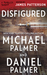 Disfigured (Thriller: Stories to Keep You Up All Night)