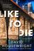 Like to Die (Mac McKenzie, ...