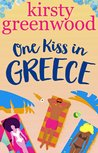 One Kiss in Greece: A romantic comedy short story