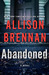 Abandoned (Max Revere, #5) by Allison Brennan