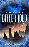 Bitterhold (Phoenix Rising Book 1)